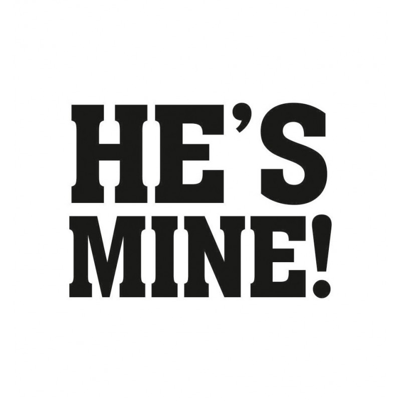 "Naklejki na buty ""He's mine!"" (2 sztuki)"